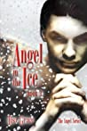 Angel in the Ice (Angel #3)
