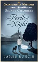 Sidney Chambers and The Perils of the Night (Grantchester Mysteries)