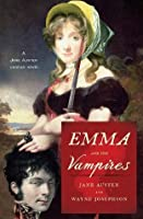 Emma and the Vampires (Jane Austen Undead Novels)