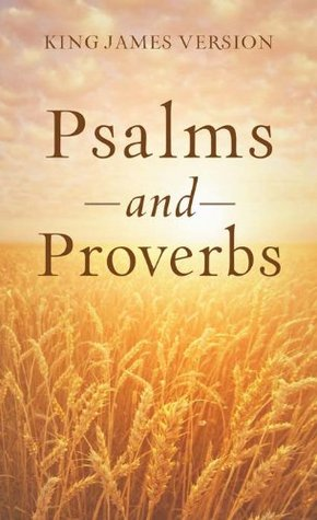 The Psalms & Proverbs (Inspirational Book Bargains)