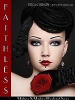 Faithless (Mistress & Master of Restraint, #9)