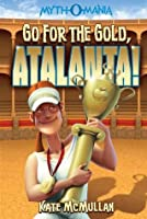 Go for the Gold, Atalanta! (Myth-O-Mania)