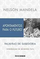 Apontamentos para o futuro: Palavras de sabedoria (Portuguese Edition)
