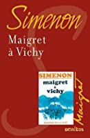 Maigret à Vichy (French Edition)