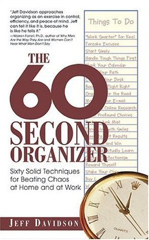 The-60-Second-Organizer-Sixty-Solid-Techniques-for-Beating-Chaos-at-Home-and-at-Work