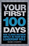 Your First 100 Days: How to make maximum impact in your new leadership role (Financial Times Series)