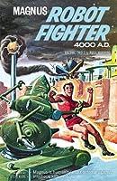 Magnus Robot Fighter Archive Volume 2 (Magnus, Robot Fighter)