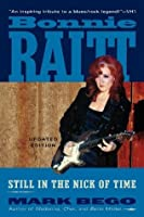 Bonnie Raitt: Still in the Nick of Time
