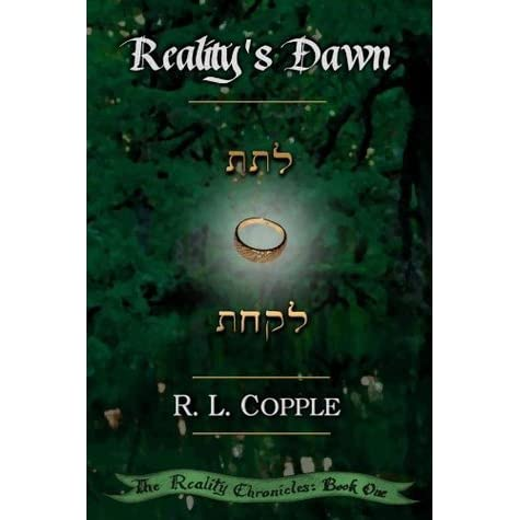 Realitys Dawn (The Reality Chronicles Book 1)