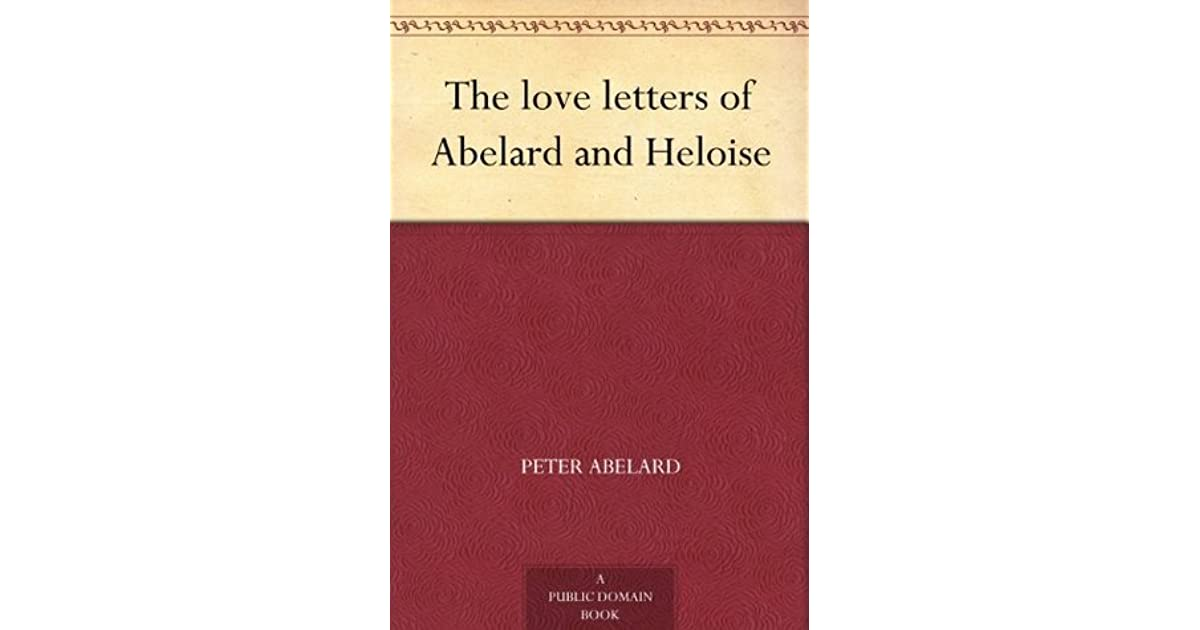 The Love Letters Of Abelard And Heloise By Heloise D Argenteuil