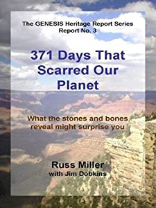 371 Days That scarred Our Planet (The GENESIS Heritage Report Series)