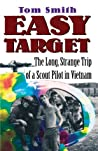Easy Target: The Long Strange Trip of a Scout Pilot in Vietnam (Taking Flight)