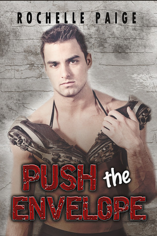 Push the Envelope (Blythe College, #1)