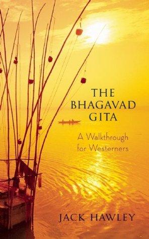 The Bhagavad Gita by Jack Hawley