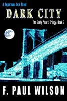 Dark City (Repairman Jack: The Early Years Trilogy)