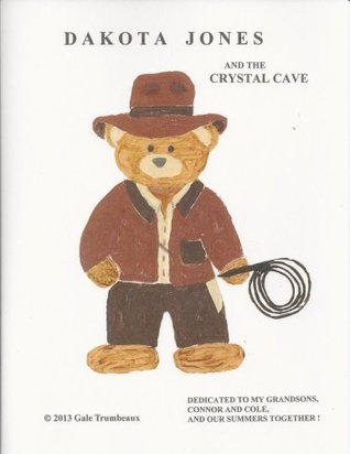 Dakota Jones and the Crystal Cave