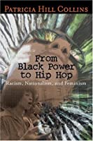 book review black feminist thought patricia hill Patricia hill collins (born may 1, 1948)  in 1990, collins published her first book, black feminist thought: knowledge, consciousness and the politics of empowerment a revised tenth-anniversary edition of the book was published in 2000, and subsequently translated into korean in 2009  katherine c adams, review of black sexual politics.
