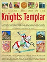 The Knights Templar. Separating Myth from Reality