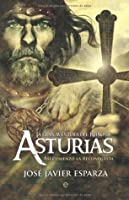 La Gran aventura del reino de Asturias (Historia (la Esfera)) (Spanish Edition)