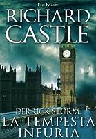 La tempesta infuria (Derrick Storm, #2)