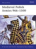Medieval Polish Armies 966-1500 (Men-at-Arms)