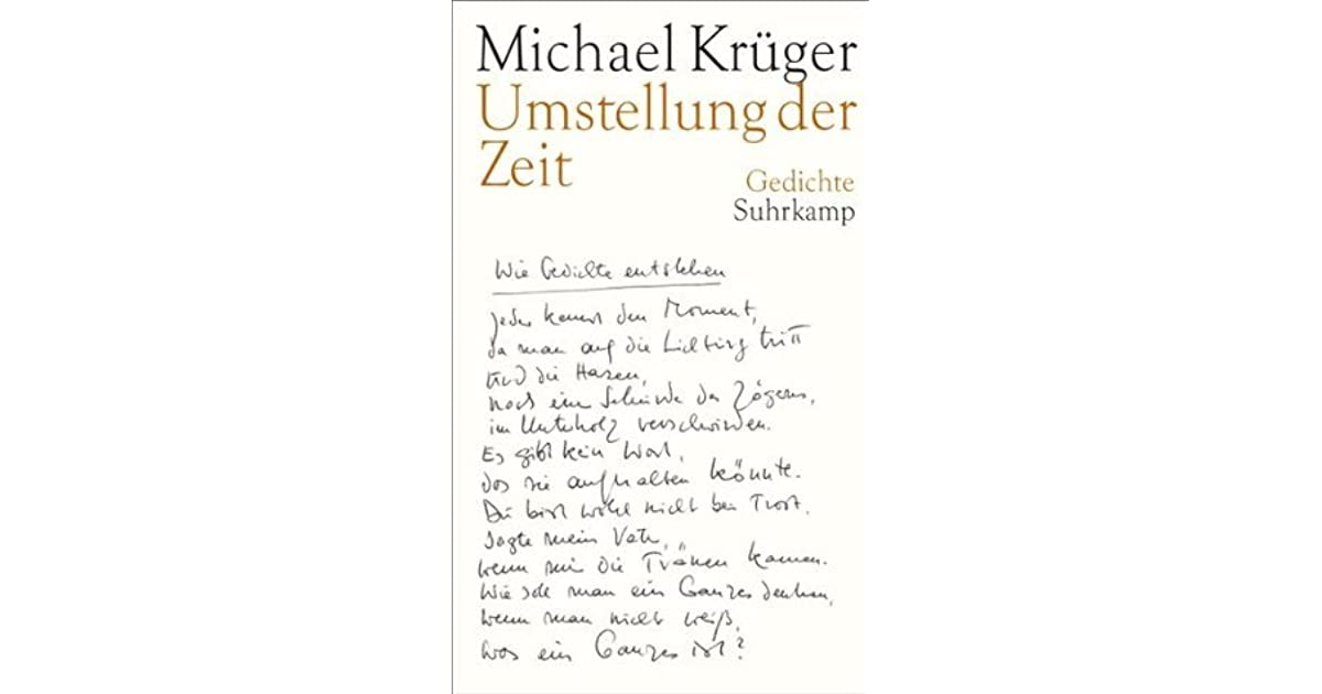 Umstellung Der Zeit Gedichte By Michael Krüger
