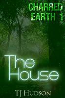 The House (Charred Earth)