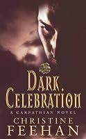 Dark Celebration (Dark, #14)