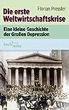 Die erste Weltwirtschaftskrise: Eine kleine Geschichte der großen Depression (Beck'sche Reihe) (German Edition)