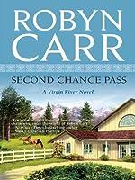 Second Chance Pass (Virgin River #5)