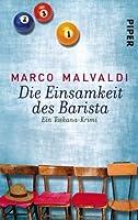Die Einsamkeit des Barista: Ein Toskana-Krimi (Barbesitzer Massimo-Reihe)