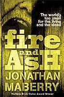 Fire & Ash (Rot & Ruin, #4)