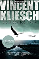 Bis in den Tod hinein: Thriller (German Edition)