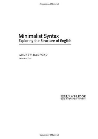 Minimalist Syntax Exploring