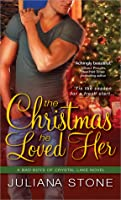 The Christmas He Loved Her (Bad Boys of Crystal Lake, #2)