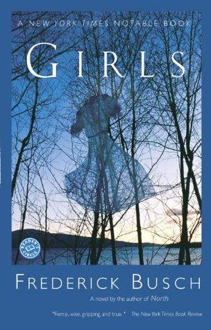 Girls by Frederick Busch
