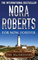 For Now, Forever (MacGregor's Book 5)