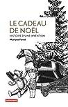 Le Cadeau de Noël: Histoire d'une invention (Leçons de choses) (French Edition)