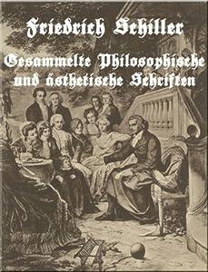 Gesammelte Philosophische und ästhetische Schriften