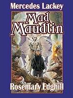 Mad Maudlin (Urban Elves)