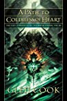 A Path to Coldness of Heart (Dread Empire, #8; Last Chronicle of the Dread Empire, #3)