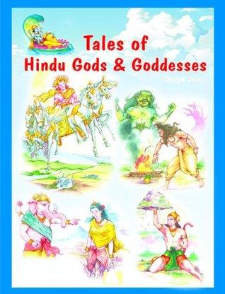 Tales of Hindu Gods & Goddesses by Divya Jain
