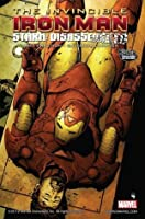 Invincible Iron Man, Vol. 4: Stark Disassembled