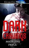 Dark Cravings (Dark, #1)