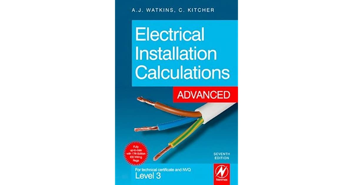Electrical Installation Calculations: Advanced: For technical ...