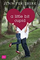 A Little Bit Cupid