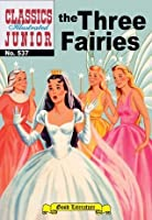 The Three Fairies (with panel zoom)			 - Classics Illustrated Junior