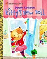 Kitty's New Doll (Little Golden Book)