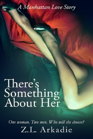 There's Something About Her, A Manhattan Love Story (LOVE in the USA, #2)