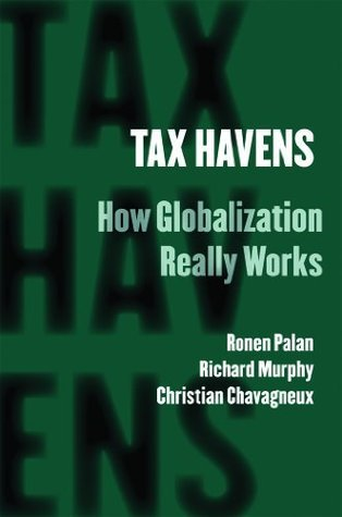 Tax Havens  How Globalization Really Works